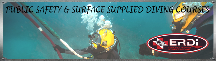 Public Safety & Surface Suplied Diving Courses